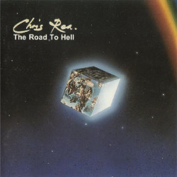 CHRIS REA - THE ROAD TO HELL