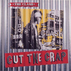 CLASH,THE - CUT THE CRAP