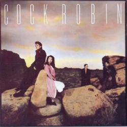 COCK ROBIN - COCK ROBIN