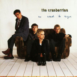 CRANBERRIES,THE - NO NEED TO ARGUE