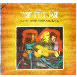 CROSBY, STILLS & NASH - REPLAY