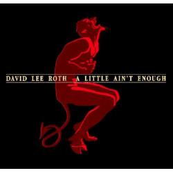 DAVID LEE ROTH - A LITTLE AIN'T ENOUGH