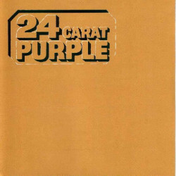 DEEP PURPLE - 24 CARAT PURPLE