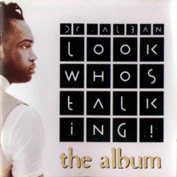 DR. ALBAN - LOOK WHOS TALKING! THE ALBUM