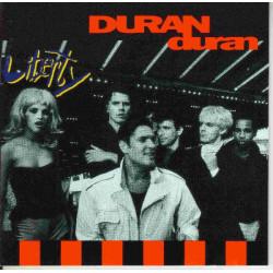 DURAN DURAN - LIBERTY