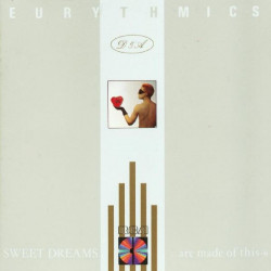 EURYTHMICS,THE - SWEET DREAMS (ARE MADE OF THIS)