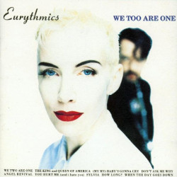 EURYTHMICS,THE - WE TOO ARE ONE