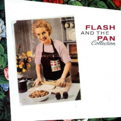 FLASH AND THE PAN - COLLECTION