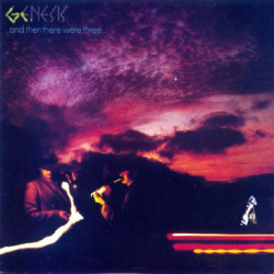 GENESIS - ... AND THEN THERE WERE THREE ...