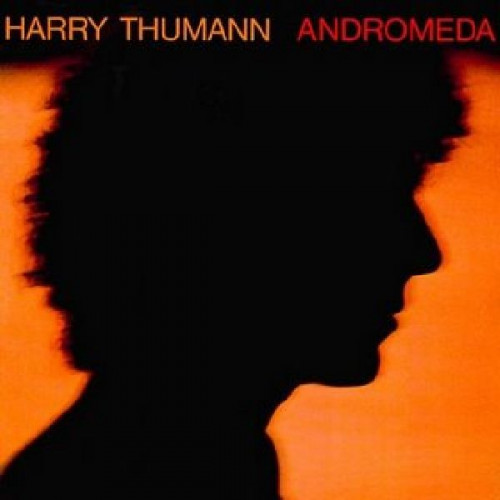 HARRY THUMANN - ANDROMEDA