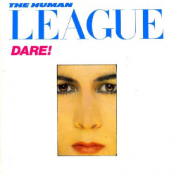 HUMAN LEAGUE - DARE!