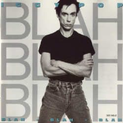 IGGY POP - BLAH BLAH BLAH