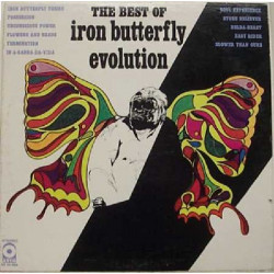 IRON BUTTERFLY - EVOLUTION, THE BEST OF IRON BUTTERFLY