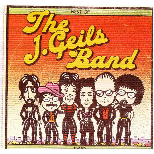 J. GEILS BAND,THE - BEST OF TWO
