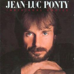 JEAN LUC PONTY - INDIVIDUAL CHOICE