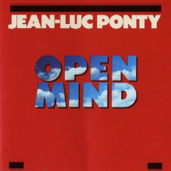 JEAN LUC PONTY - OPEN MIND
