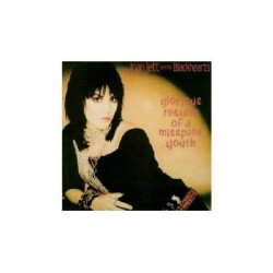 JOAN JETT AND THE BLACKHEARTS - GLORIOUS RESULTS OF A MISSPENT YOUTH