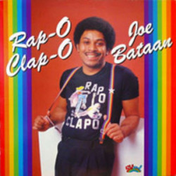 JOE BATAAN - RAP O CLAP O