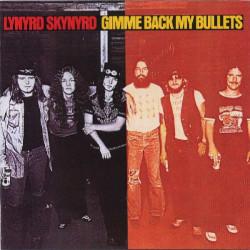 LYNYRD SKYNYRD - GIMME BACK MY BULLETS