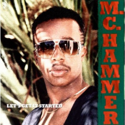 M.C. HAMMER - LET' S GET IT STARTED