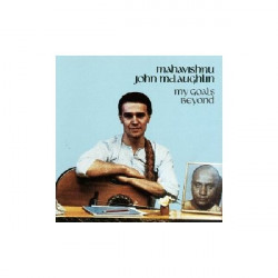 MAHAVISHNU JOHN MCLAUGHLIN - MY GOAL' S BEYOND