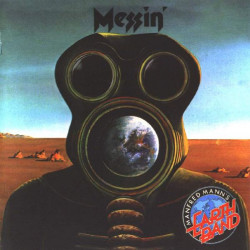 MANFRED MANN' S EARTH BAND - MESSIN'