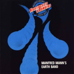 MANFRED MANN' S EARTH BAND - NIGHTINGALES & BOMBERS
