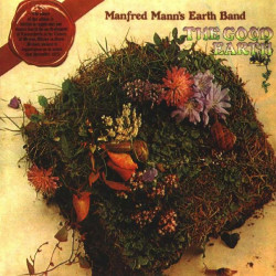MANFRED MANN' S EARTH BAND - THE GOOD EARTH