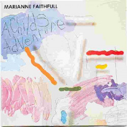 MARIANNE FAITHFULL - A CHILD' S ADVENTURE