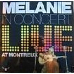 MELANIE - IN CONCERT LIVE AT MONTREUX