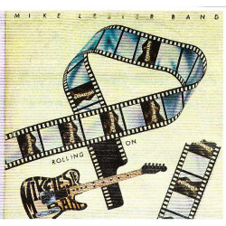 MIKE LESTER BAND - ROLLING ON