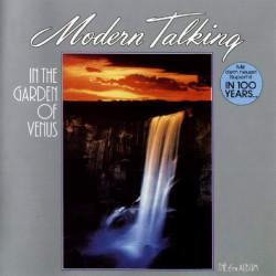 MODERN TALKING - IN THE GARDEN OF VENUS THE 6TH ALBUM