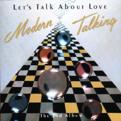 MODERN TALKING - LET' S TALK ABOUT LOVE THE 2ND ALBUM