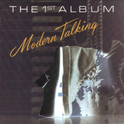 MODERN TALKING - MODERN TALKING THE 1ST ALBUM