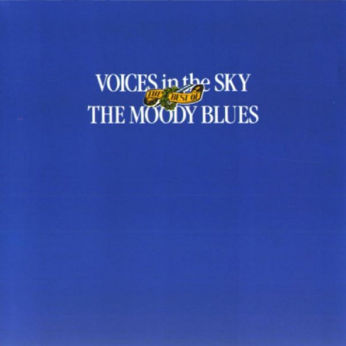 MOODY BLUES,THE - VOICES IN THE SKY THE BEST OF THE MOODY BLUES