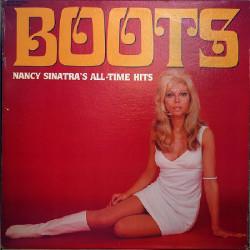 NANCY SINATRA - BOOTS NANCY SINATRA'S ALL TIME HITS
