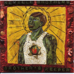 NEVILLE BROTHERS - BROTHER' S KEEPER