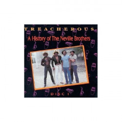 NEVILLE BROTHERS - TREACHEROUS A HISTORY OF THE NEVILLE BROTHERS 1955-1985 ( 2 LP )