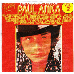 PAUL ANKA - THE ORIGINAL HITS OF PAUL ANKA VOL. 2
