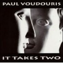 PAUL VOUDOURIS - IT TAKES TWO