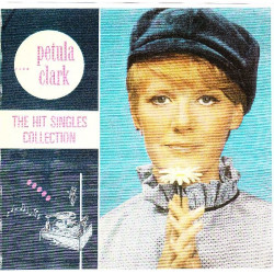 PETULA CLARK - THE HIT SINGLES COLLECTION