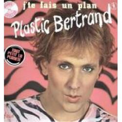 PLASTIC BERTRAND - J' TE FAIS UN PLAN