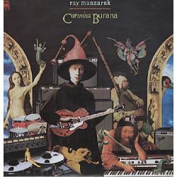 RAY MANZAREK - CARMINA BURANA