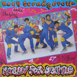 ROCK STEADY CREW,THE - READY FOR A BATTLE