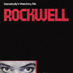 ROCKWELL - SOMEBODY' S WATCHING ME
