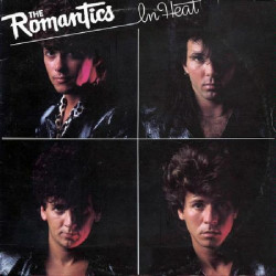 ROMANTICS,THE - IN HEAT