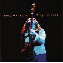 RORY GALLAGHER - STAGE STRUCK LIVE