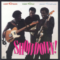 ALBERT COLLINS, ROBERT CRAY, JOHN COPELAND - SHOWDOWN
