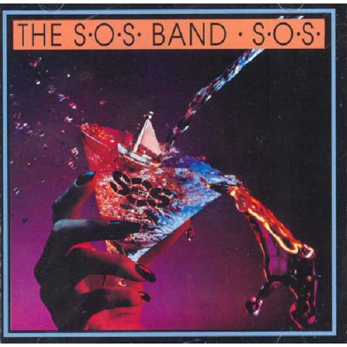 S.O.S. BAND,THE - S.O.S.