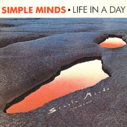 SIMPLE MINDS - LIFE IN A DAY